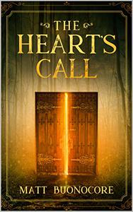 The Heart's Call: Coming Home Book 1