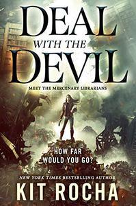 Deal with the Devil: A Mercenary Librarians Novel