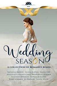 Wedding Season: A collection of romance reads