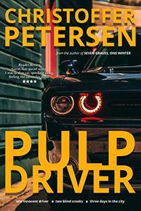 Pulp Driver: A high octane short story of mistaken identity