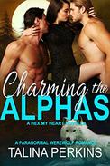 Charming the Alphas: A Paranormal Werewolf Romance
