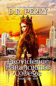 Providence Paranormal College Volume One: Books 1-5