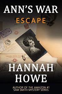 Escape: An Ann's War Mystery