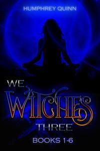 We Witches Three Books 1-6
