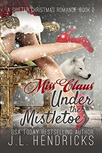 Miss Claus Under The Mistletoe