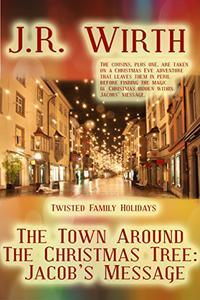 The Town Around the Christmas Tree: Jacob's Message
