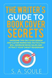 The Writer's Guide to Book Cover Secrets