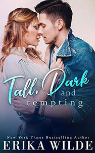 Tall, Dark and Tempting: A Best Friends to Lovers Romance