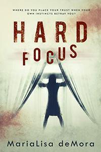 Hard Focus