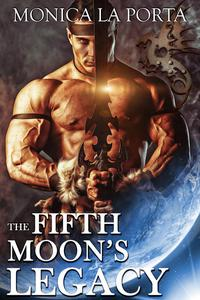 The Fifth Moon's Legacy