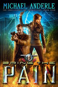 Bring The Pain: An Urban Fantasy Action Adventure
