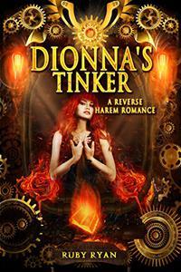 Dionna's Tinker: A Reverse Harem Romance