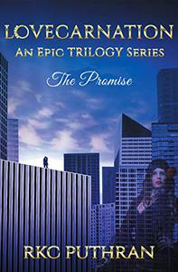 LOVECARNATION - An Epic TRILOGY Series: Book 1 - The Promise