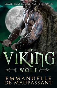 Viking Wolf: a dark alpha warrior romance