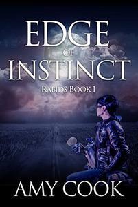 Edge of Instinct: Rabids Book 1