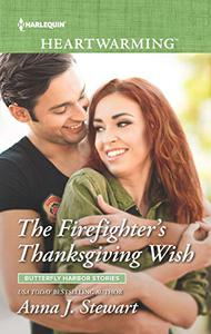 The Firefighter's Thanksgiving Wish: A Clean Romance