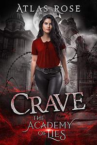 Crave: A High School Bully, Reverse Harem Romance