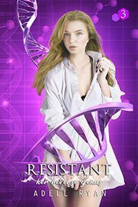 Resistant: A Reverse Harem Romance