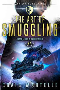 The Art of Smuggling: A Space Opera Adventure Legal Thriller