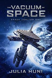 The Vacuum of Space: A Funny Sci Fi Mystery