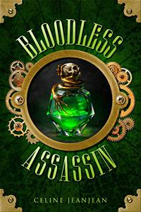 The Bloodless Assassin: Sword and Steampunk