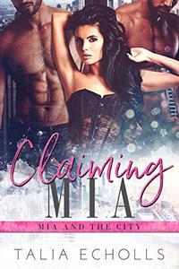 Claiming Mia