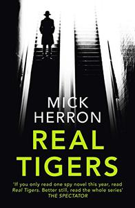 Real Tigers: Jackson Lamb Thriller 3