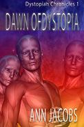 Dawn of Dystopia