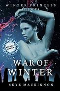 War of Winter: (Reverse Harem Serial)