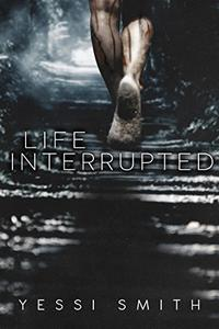 Life Interrupted: A Gripping Suspense