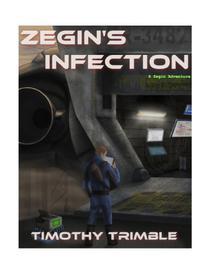 Zegin's Infection