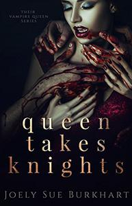 Queen Takes Knights