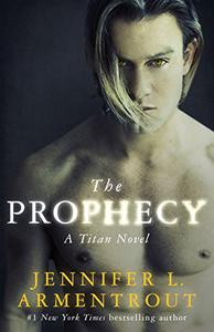 The Prophecy: The Titan Series Book 4