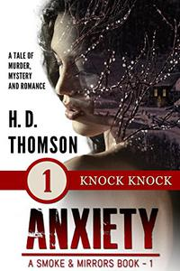 Anxiety: Knock Knock - Episode 1 - A Tale of Murder, Mystery and Romance