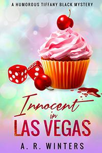 Innocent in Las Vegas: A Humorous Tiffany Black Mystery
