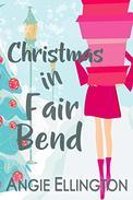 Christmas in Fair Bend: