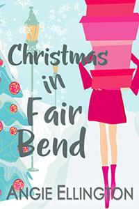Christmas in Fair Bend:
