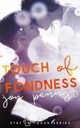 Touch of Fondness: A New Adult Romance