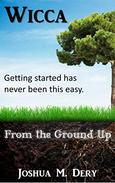 Wicca: From the Ground Up