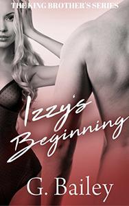 Izzy's Beginning