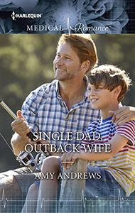 Single Dad, Outback Wife