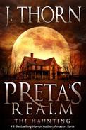 Preta's Realm: The Haunting