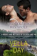 Protecting His Wolf: A Hot Paranormal Fantasy with Witches, Werebears, and Werewolves