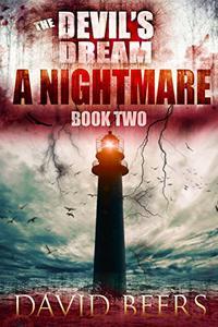 The Devil's Dream: A Nightmare: The Devil's Dream 2/3