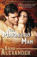 The Marlboro Man (Men of the Sprawling A Ranch)
