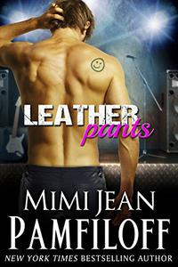 LEATHER PANTS: A Romantic Comedy