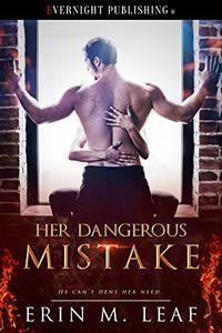 Her Dangerous Mistake