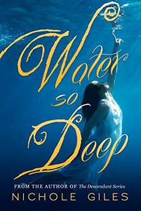 Water So Deep: Book One