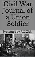 Civil War Journal of a Union Soldier: Historical Civil War Nonfiction