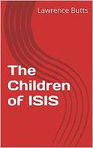 The Children of ISIS